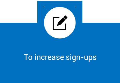 Increase Signups